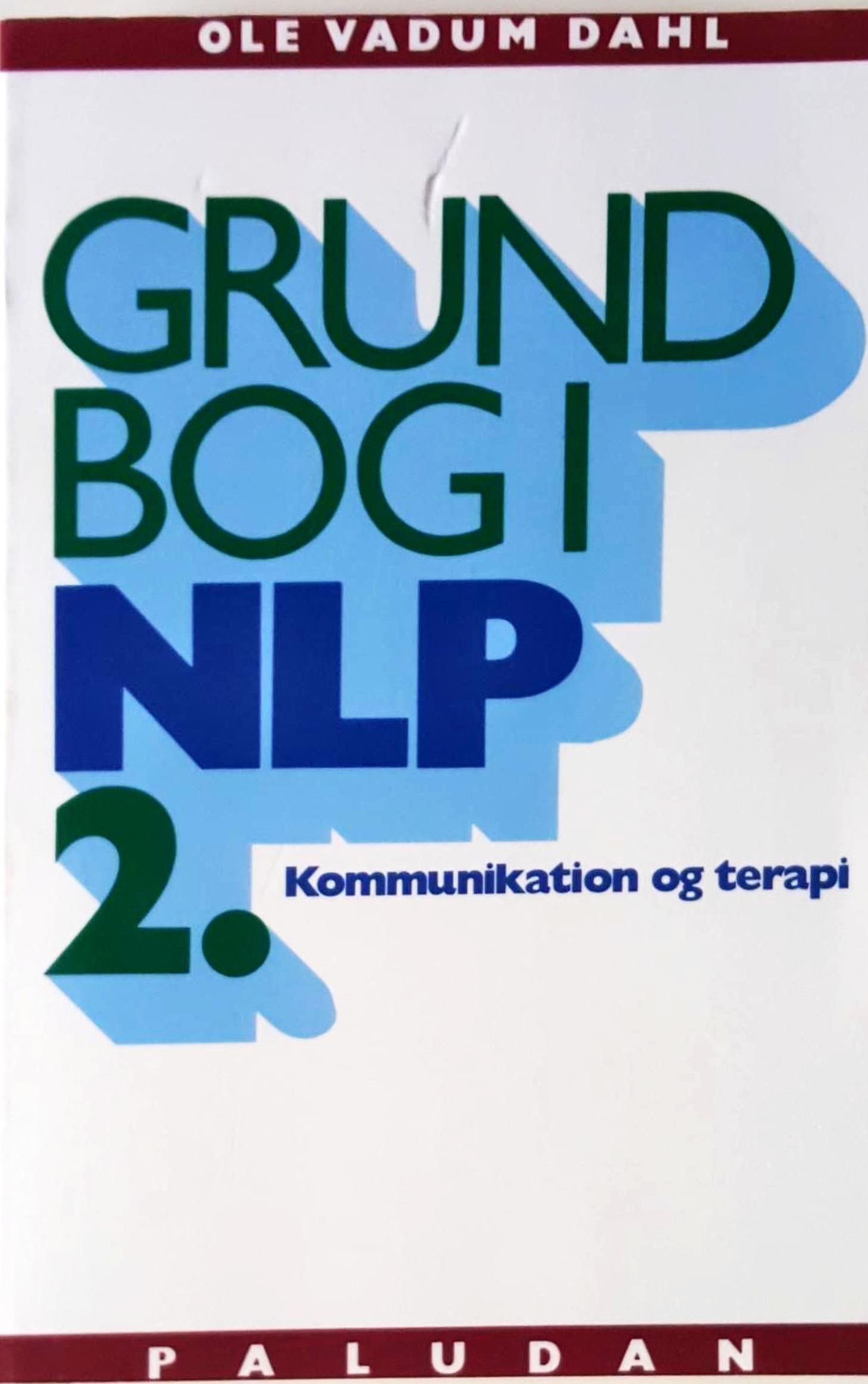 Grundbog i NLP kommunikation og terapi (bind 2: Personligheden i udvikling) Book Cover