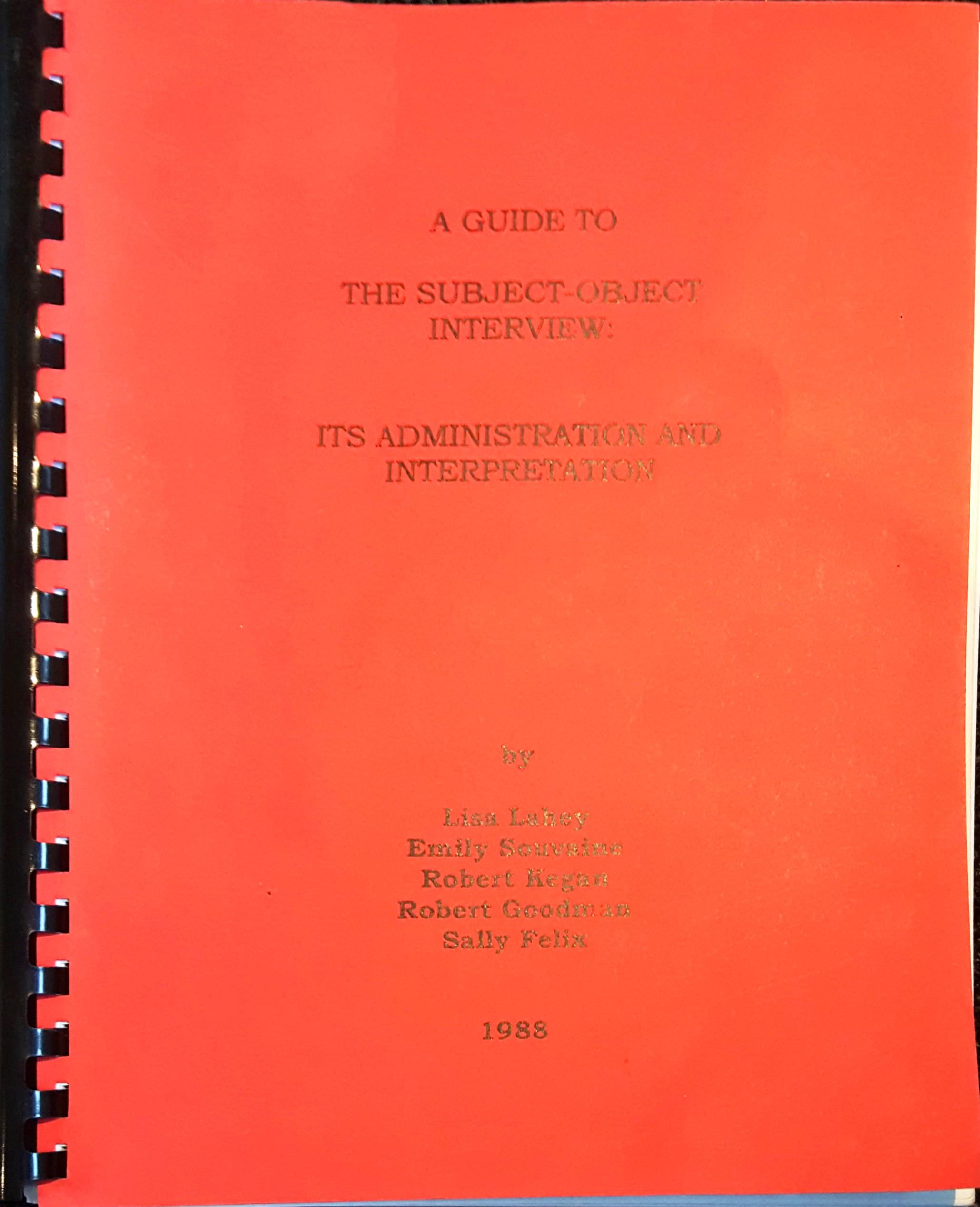 A Guide To The Subject-Object Interview: It's Administration And Interpretation Book Cover